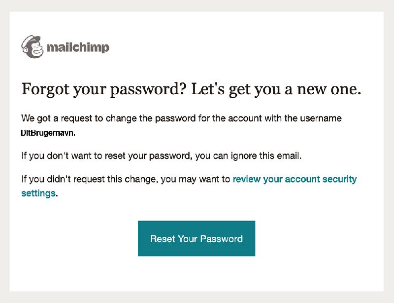 Lad Mailchimp guide dig igennem processen med at nulstille dit password