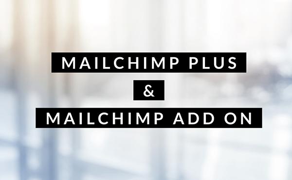 Mailchimp Plus og Add On